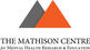 THE MATHISON CENTRE FOR MENTAL HEALTH RESEARCH & EDUCATION